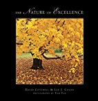 The Nature of Excellence by David Cottrell