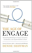 The Age of Engage: Reinventing Marketing for…