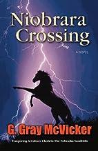 Niobrara Crossing by G. Gray McVicker