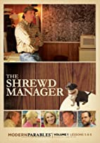 The Shrewd Manager - Modern Parables Vol 1,…