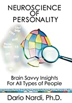 Neuroscience of Personality: Brain Savvy…