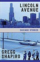 Lincoln Avenue: Chicago Stories by Gregg…