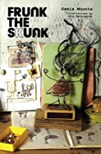 Frunk the Skunk by Samia Mounts