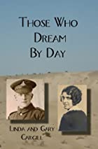 Those Who Dream By Day by Linda Cargill