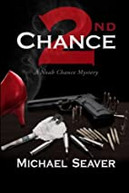 Second Chance (Book #2) by Michael Seaver