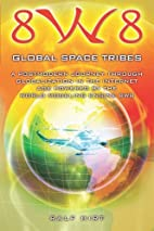 8W8 - Global Space Tribes: a post-modern…
