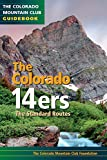 Edited: Colorado 14ers: The Standard Routes (The Colorado Mountain Club Guidebook)