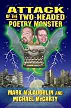 Attack of the Two-Headed Poetry Monster by…
