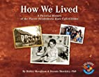 How We Lived: A Pictorial History of the…