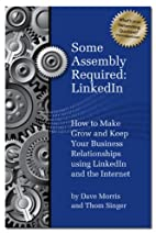 Some Assembly Required - LinkedIn by David…