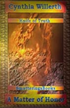 The Knife of Truth, A Matter of Honor by…