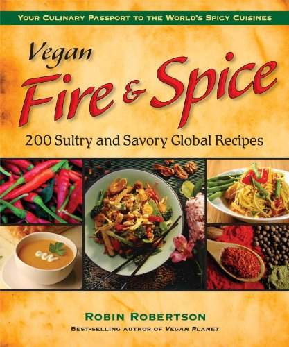 vegan-fire-spice-200-sultry-and-savory-global-recipes