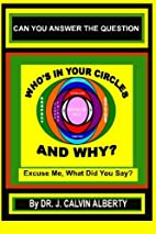Who's In Your Circles and Why? by Dr.…