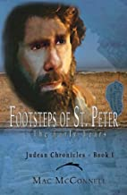 Footsteps of St. Peter, Book I (The Judean…