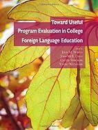 Toward useful program evaluation in college…