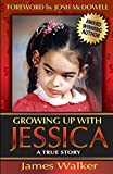 Walker, James: Growing Up with Jessica, Second Edition