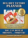 Walker, James: Hcg Diet Victory Planner