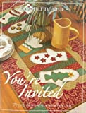 Lynette Jensen: Thimbleberries You're Invited: Projects for Special Occasions All Year Long!