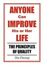 ANYONE can IMPROVE his or her LIFE: The…