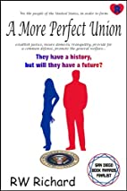 A More Perfect Union (Carlos series) by RW…