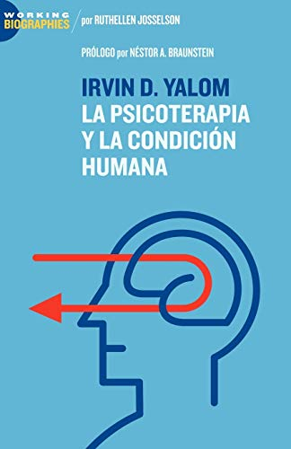irvin-d-yalom-la-psicoterapia-y-la-condicin-humana-spanish-edition