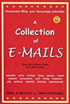 A Collection of Emails by Billie Jo Mouren