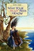What Your Heart Needs to Know by Martha O.…
