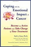 Fiore, Neil: Coping with the Emotional Impact of Cancer: Become an Active Patient and Take Charge of Your Treatment