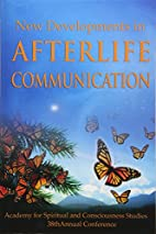 New Developments in Afterlife Communication…