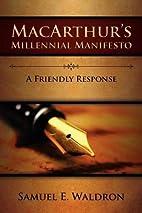 MacArthur's Millennial Manifesto by Samuel…