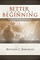 Better Than the Beginning: Creation in…