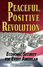 Peaceful Positive Revolution: Economic…