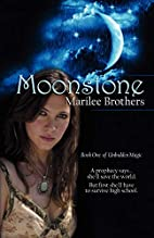 Moonstone: Unbidden Magic (Volume 1) by…
