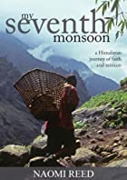 My seventh Monsoon by Naomi Reed