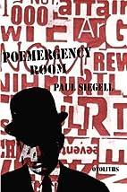 Poemergency Room by Paul Siegell
