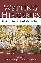 Writing histories: imagination and narration…