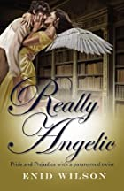 Really Angelic: Pride and Prejudice with a…