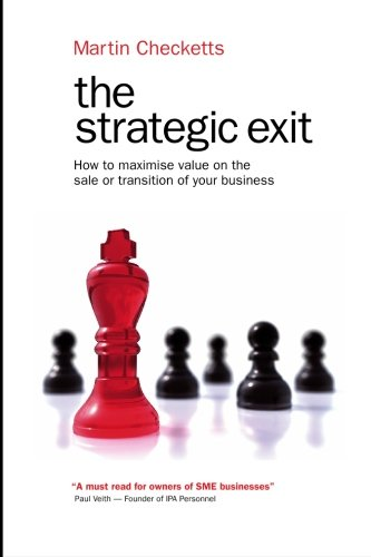 the-strategic-exit-how-to-maximise-value-on-the-sale-or-transition-of-your-business