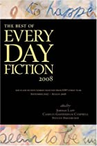 The Best of Every Day Fiction 2008 by Jordan…