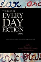 The Best of Every Day Fiction Two by Jordan&hellip;