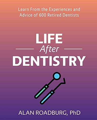 life-after-dentistry-first-edition-life-after-work