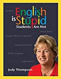 Thompson, Judy: English is Stupid
