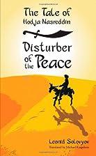 The Tale of Hodja Nasreddin: Disturber of…