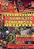 Marx, Karl: El Manifiesto Comunista (Ilustrado) - Capitulo Uno: Materialismo Histórico (Spanish Edition)