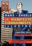 Marx, Karl: Le Manifeste communiste (illustré) - Chapitre Deux: La Bourgeoisie (French Edition)