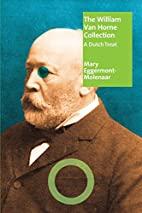 The William van Horne Collection: A Dutch…