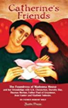 Catherine's Friends by Father Robert Wild