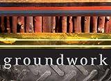 Amy Trachtenberg: Groundwork