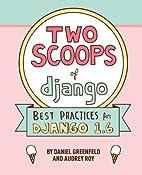 Two Scoops of Django: Best Practices For…