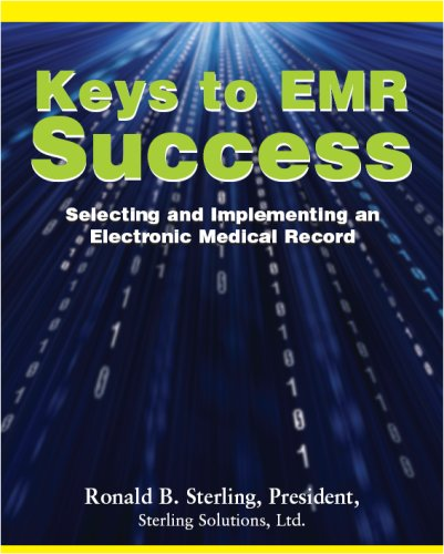 keys-to-emr-success-selecting-and-implementing-an-electronic-medical-record